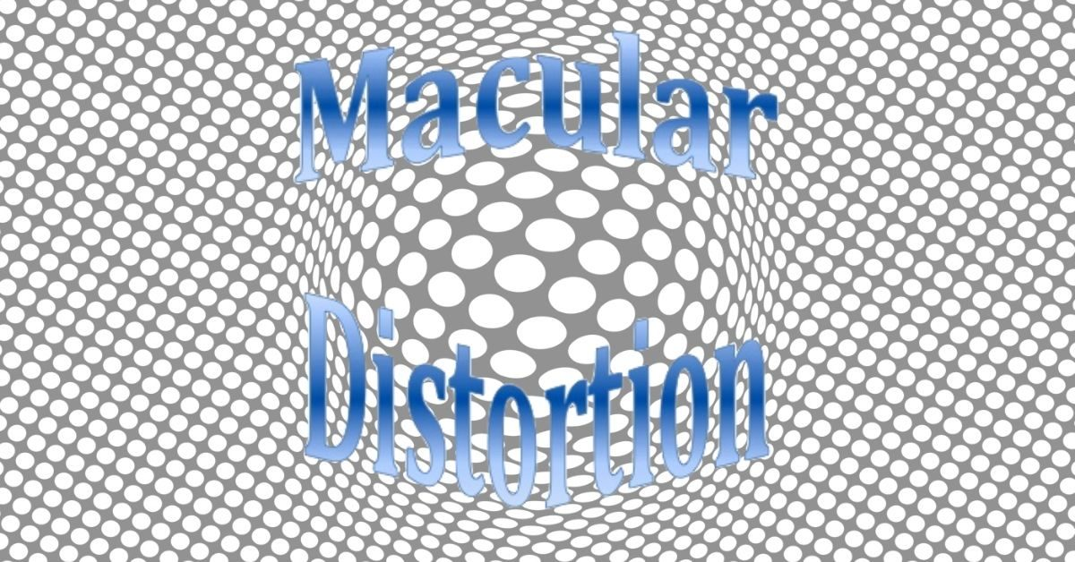 Diseases of the Macula | Distortion