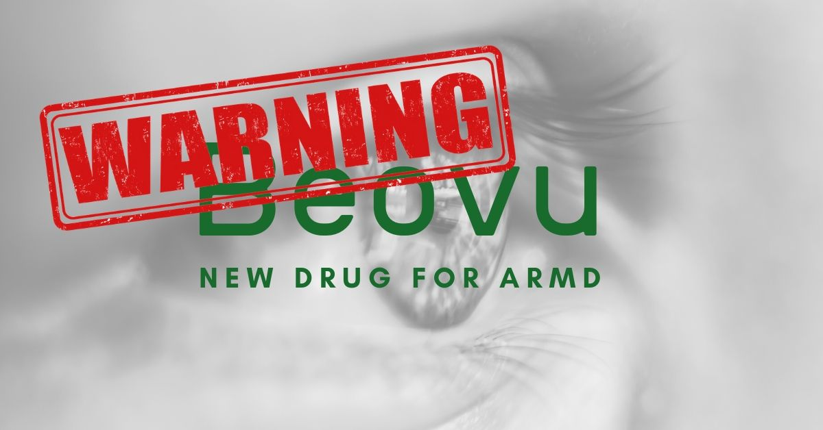 Warnings Issued About Beovu