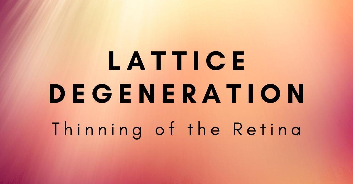 Lattice Degeneration