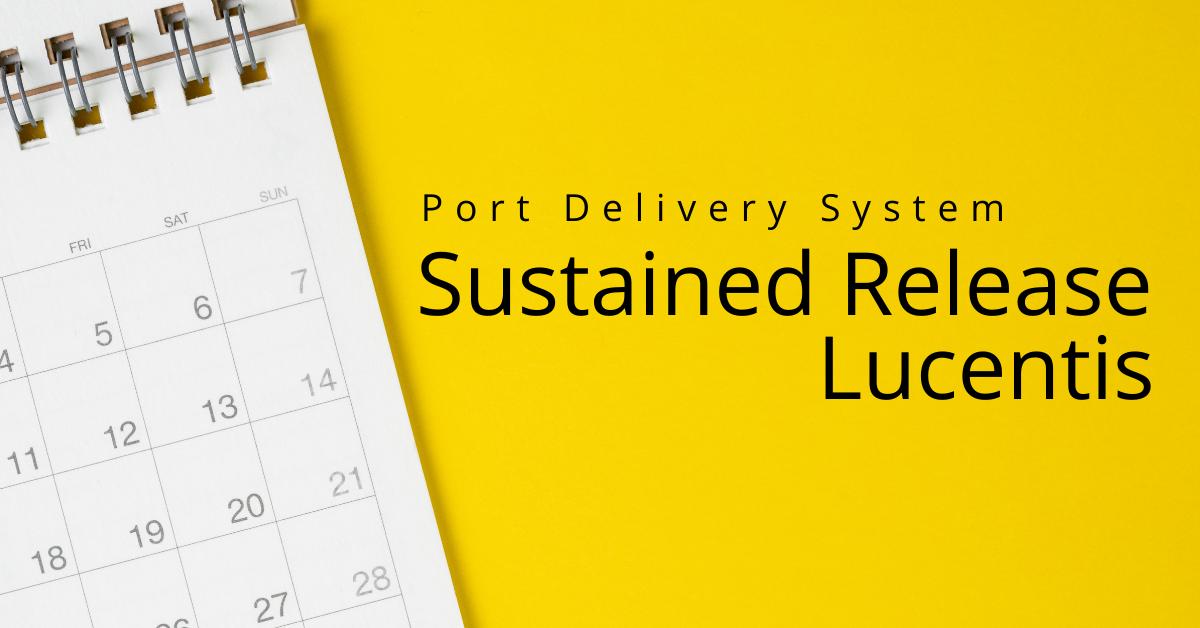 Port Delivery System   Lucentis Reservoir